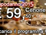 Proposte imperdibili Capodanno (Veglione 2014\15) Prenotazione Veglioni con gran cenone apericene a Buffet di San Silvestro il più bello d'Italia